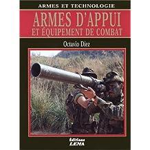 Armes d'appui et équipement de combat