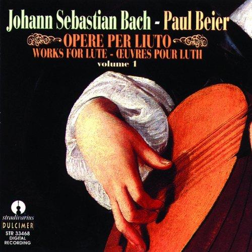 Bach : Opere per liuto, vol. 1
