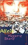 Allein nach Mazar-e Sharif - Deborah Ellis