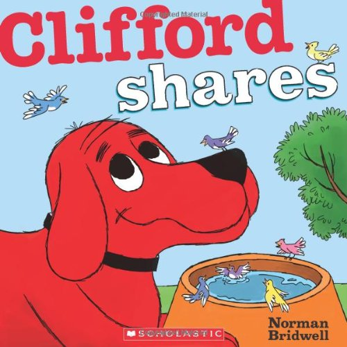 Clifford Shares (Clifford Board Books)