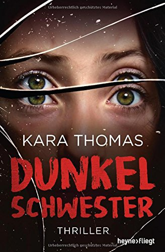 Buchseite und Rezensionen zu 'Dunkelschwester: Thriller' von Kara Thomas