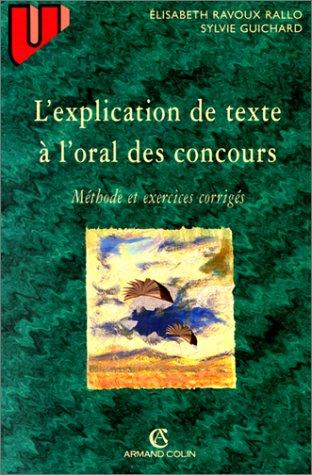 L'explication de texte à l'oral des concours. Méthode et exercices corrigés - 2e édition