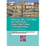 Manual del contable de empresas constructoras y promotoras. Seis supuestos prácticos completos resueltos