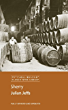 Sherry (Mitchell Beazley Classic Wine Library)
