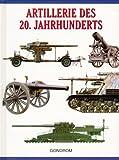 Artillerie des 20. Jahrhunderts
