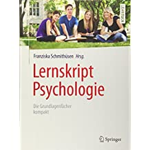 Lernskript Psychologie: Die Grundlagenfächer kompakt (Springer-Lehrbuch)