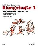 Klangstraße 1 - Paket neu: Lehrerordner + Kinderheft mit CD + Anwesenheitsheft + Lehrer-CD. Paket.