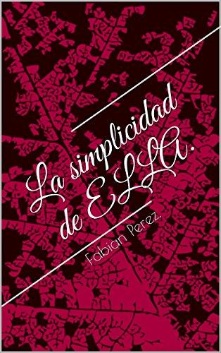 La simplicidad de ELLA.: Fabian Perez.