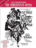 The Threepenny Opera (Vocal Selections): Piano/Vocal/Chords (Classic Shows) by Kurt Weill (Composer), Bertolt Brecht (Composer) â?º Visit Amazon's Bertolt Brecht Page search results for this author Bertolt Brecht (Composer), Carol Cuellar (Editor) (1-Jan-1993) Sheet music