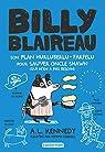 Billy Blaireau, tome 2 : Son plan hurluberlu-farfelu pour sauver l'oncle Shawn par Kennedy