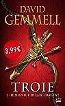 Troie, Tome 1 : Le Seigneur de l'Arc d'Argent par Gemmell