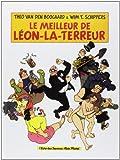 Le meilleur de Léon-La-Terreur