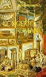 Concerto Romano - Leben mit Rom