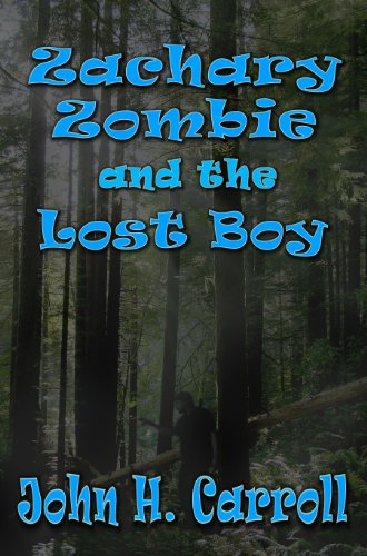 Zachary Zombie and the Lost Boy (Stories for Demented Children Book 2) (English Edition)