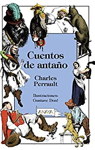 Cuentos de antaño  - Libros-Regalo) par Charles Perrault