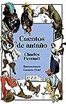 Cuentos de antaño  - Libros-Regalo) par Perrault