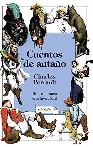 Cuentos de antaño (Literatura Infantil (6-11 Años) - Libros-Regalo)