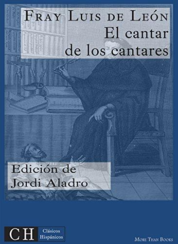 El cantar de los cantares (Clásicos Hispánicos nº 16) por Fray Luis de León