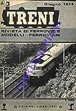 Treni. Rivista di ferrovie e modelli ferroviari.