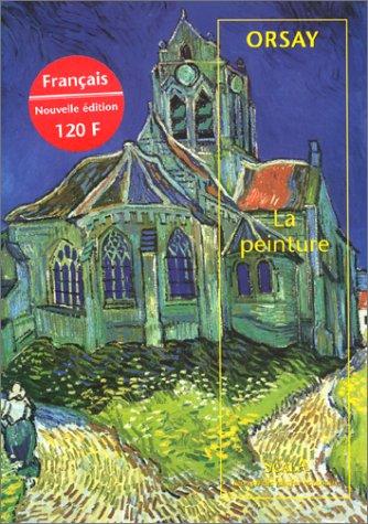 Orsay, la peinture (français), nouvelle édition par M. Laclotte