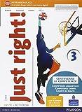 Just right! Con Easy learning. Ediz. activebook. Per la Scuola media. Con e-book. Con espansione online: 3
