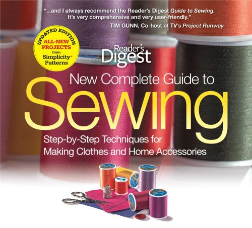 new-complete-guide-to-sewing-step-by-step-techniques-for-making-clothes-and-home-accessories-readers