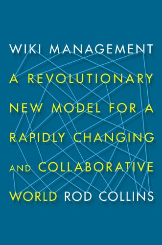 wiki-management-a-revolutionary-new-model-for-a-rapidly-changing-and-collaborative-world