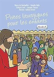 Pistes liturgiques pour les enfants : Année A