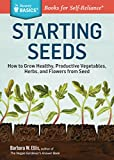 Seed Starting Basics: Vegetables, Herbs, Flowers (Storey Basics)