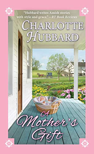 Charlotte Hubbard - A Mother's Gift