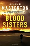 Blood Sisters (Katie Maguire) by Graham Masterton (2016-04-01)