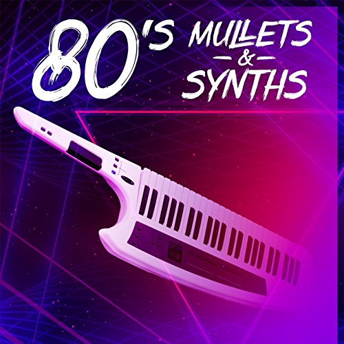 80's Mullets & Synths