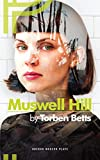 Muswell Hill (Oberon Modern Plays)