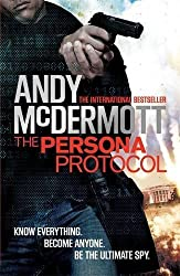The Persona Protocol by Andy McDermott (2013-07-04)