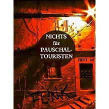 Baile-Funk in der Favela (Nichts für Pauschaltouristen 6)