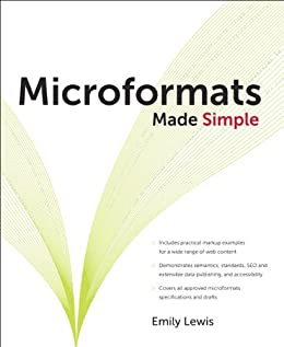 Microformats Made Simple by [Lewis, Emily P.]