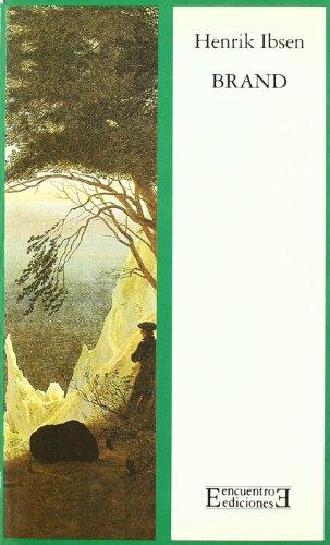 Brand: Poema dramático en cinco actos (Literatura) por Henrik Ibsen