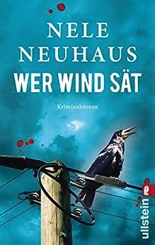Wer Wind sät (Ein Bodenstein-Kirchhoff-Krimi 5) von [Neuhaus, Nele]