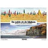 De sable et de falaises : Balade sur les côtes normandes