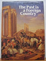 The Past is a Foreign Country by David Lowenthal (1986-02-28)