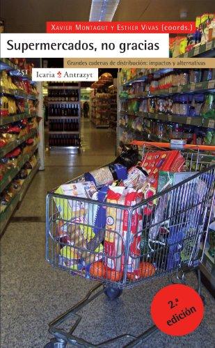 Supermercados, No Gracias (Antrazyt)