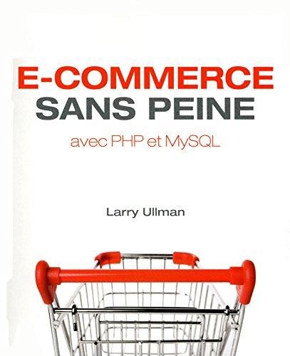 E-COMMERCE SANS PEINE par LARRY ULLMAN