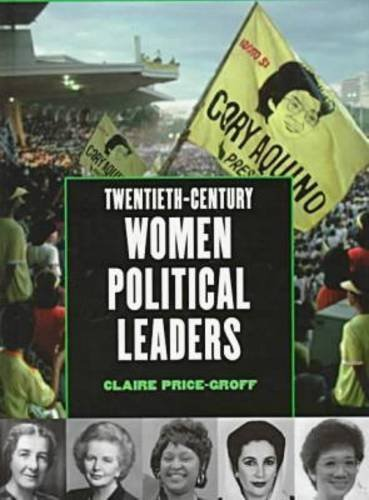 twentieth-century-women-political-leaders-global-profiles-by-claire-price-groff-1998-05-01