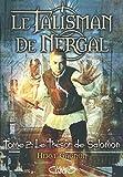 LE TALISMAN DE NERGAL T02 LE TRESOR DE SALOMON