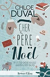 Cher père Noël par Chloé Duval