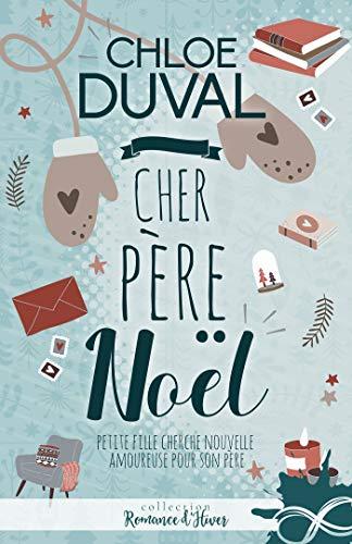 Cher père Noël (MXM.ROMANCE) par [Duval, Chloé]