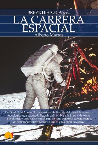 Breve historia de la carrera espacial por Alberto Martos