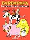 Barbapapa - La Parade des animaux