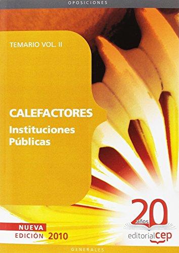 Descargar Libro Calefactores Instituciones Públicas. Temario Vol. II. (Colección 1140) de Miguel Ángel Daddario