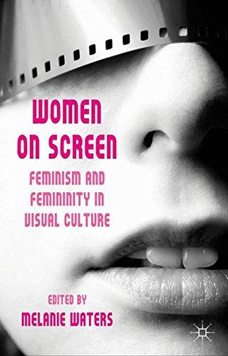 women-on-screen-feminism-and-femininity-in-visual-culture